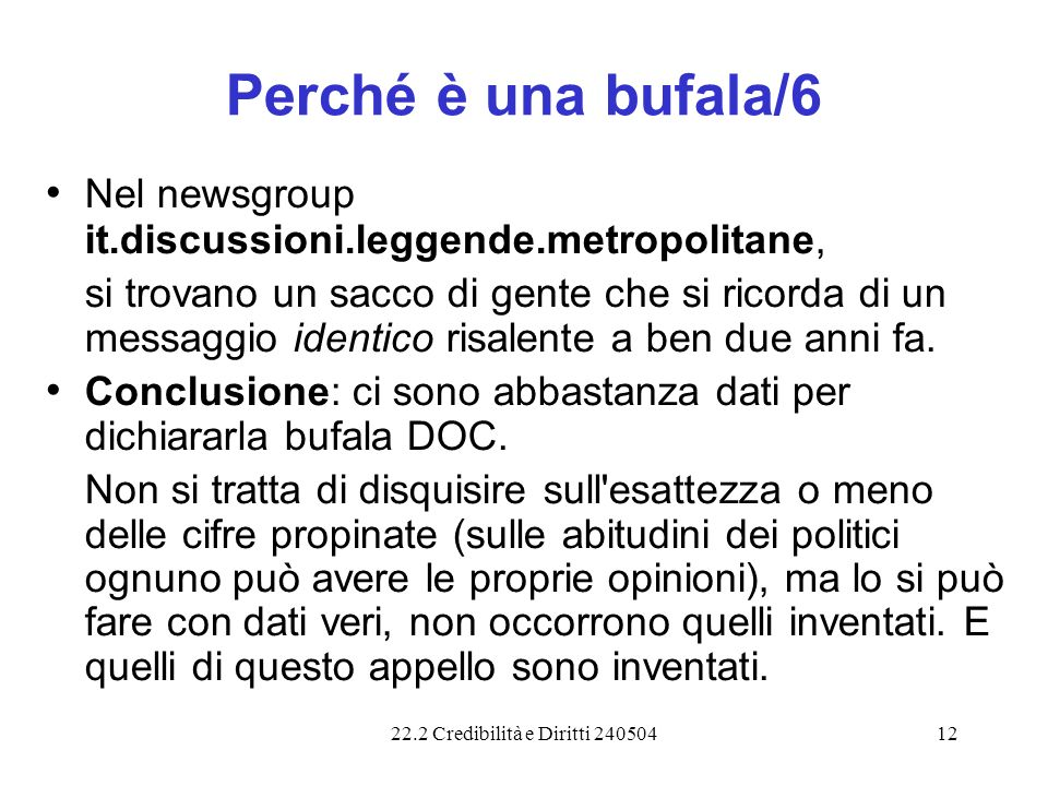 Perché è una bufala/6 Nel newsgroup it.discussioni.leggende.metropolitane,