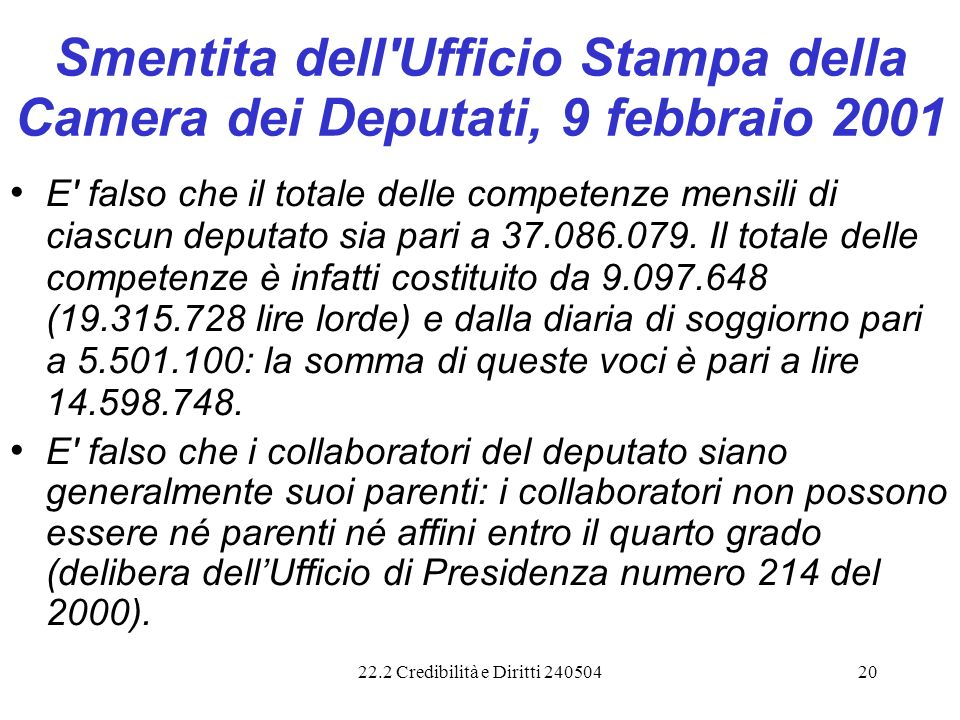 Smentita dell Ufficio Stampa della Camera dei Deputati, 9 febbraio 2001