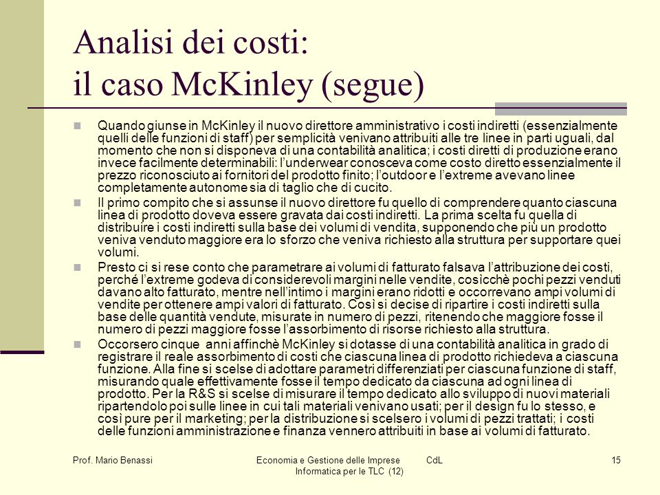 Analisi dei costi: il caso McKinley (segue)