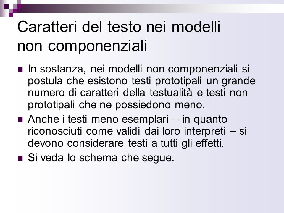 Caratteri del testo nei modelli non componenziali