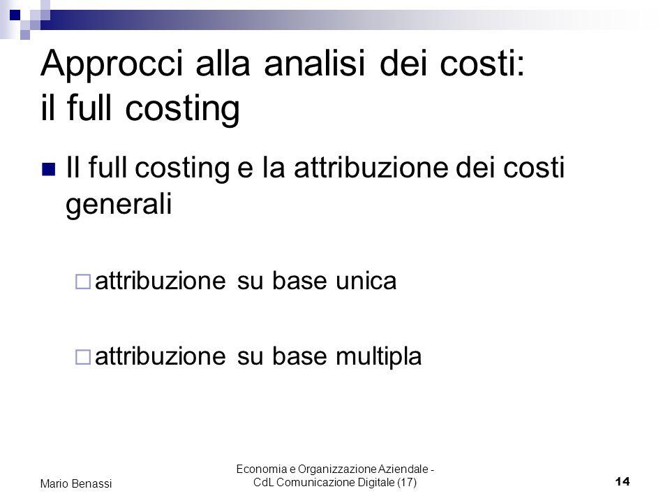 Approcci alla analisi dei costi: il full costing