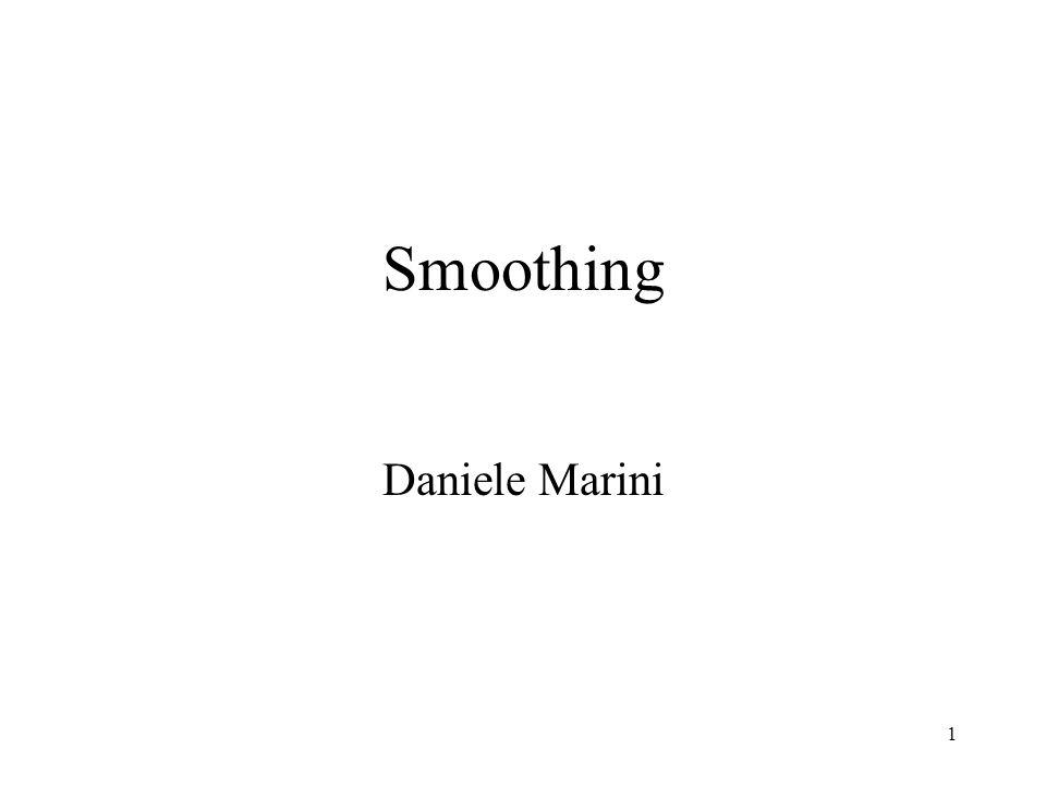 Smoothing Daniele Marini