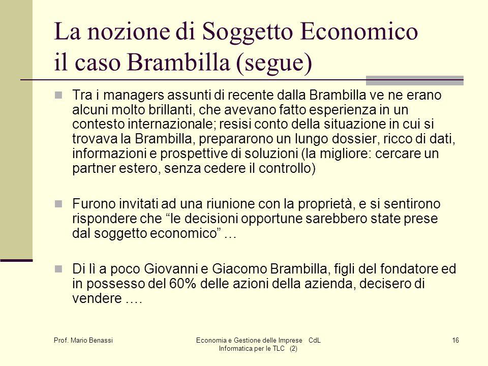 La nozione di Soggetto Economico il caso Brambilla (segue)