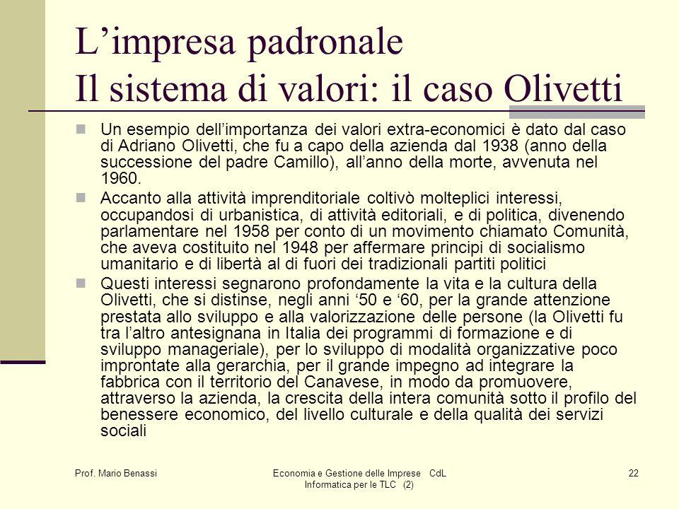 L'impresa padronale Il sistema di valori: il caso Olivetti