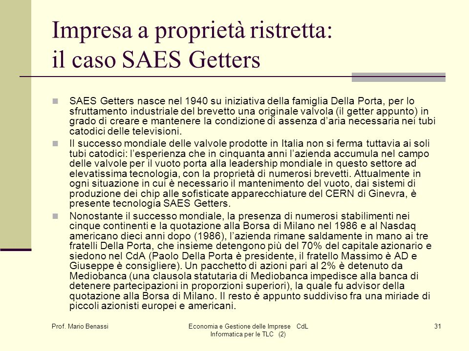 Impresa a proprietà ristretta: il caso SAES Getters