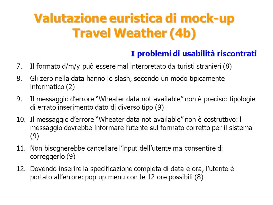 Valutazione euristica di mock-up Travel Weather (4b)