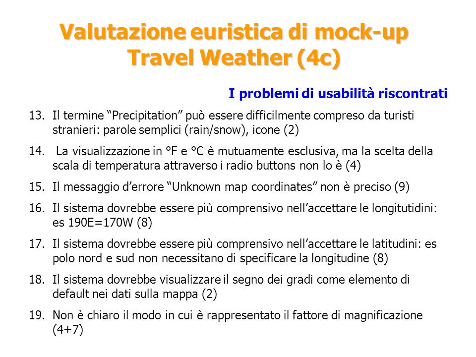 Valutazione euristica di mock-up Travel Weather (4c)