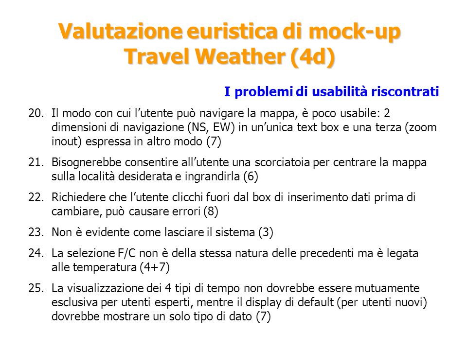 Valutazione euristica di mock-up Travel Weather (4d)
