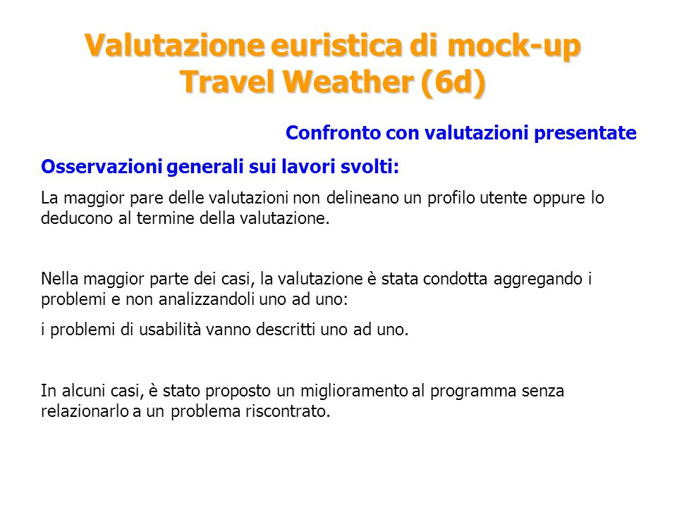 Valutazione euristica di mock-up Travel Weather (6d)