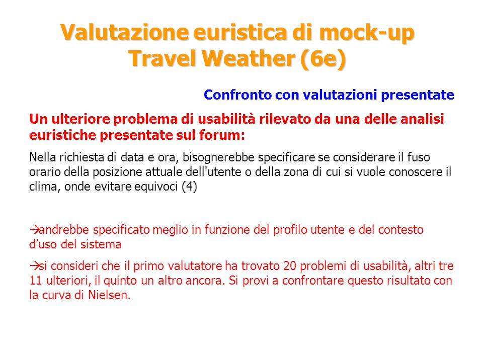 Valutazione euristica di mock-up Travel Weather (6e)