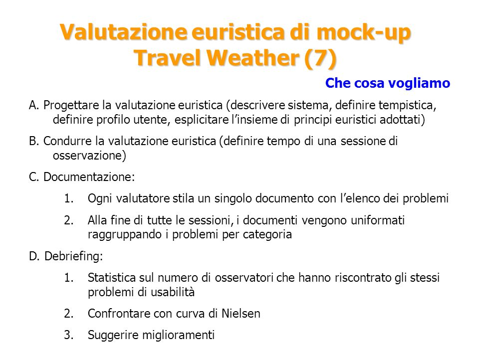 Valutazione euristica di mock-up Travel Weather (7)