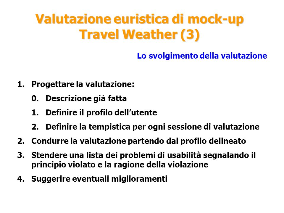 Valutazione euristica di mock-up Travel Weather (3)