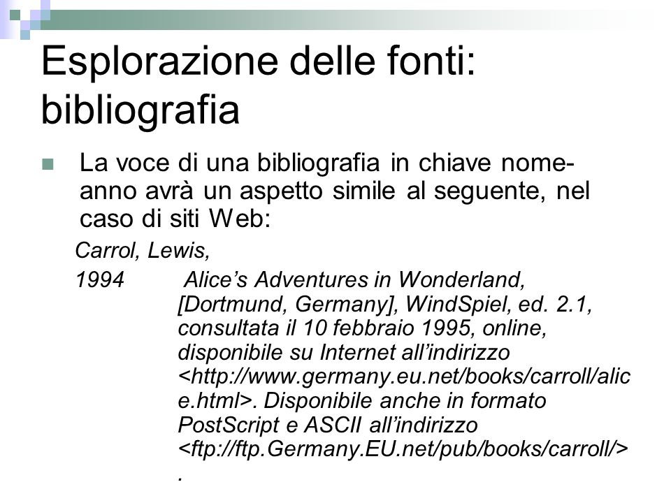 Esplorazione delle fonti: bibliografia