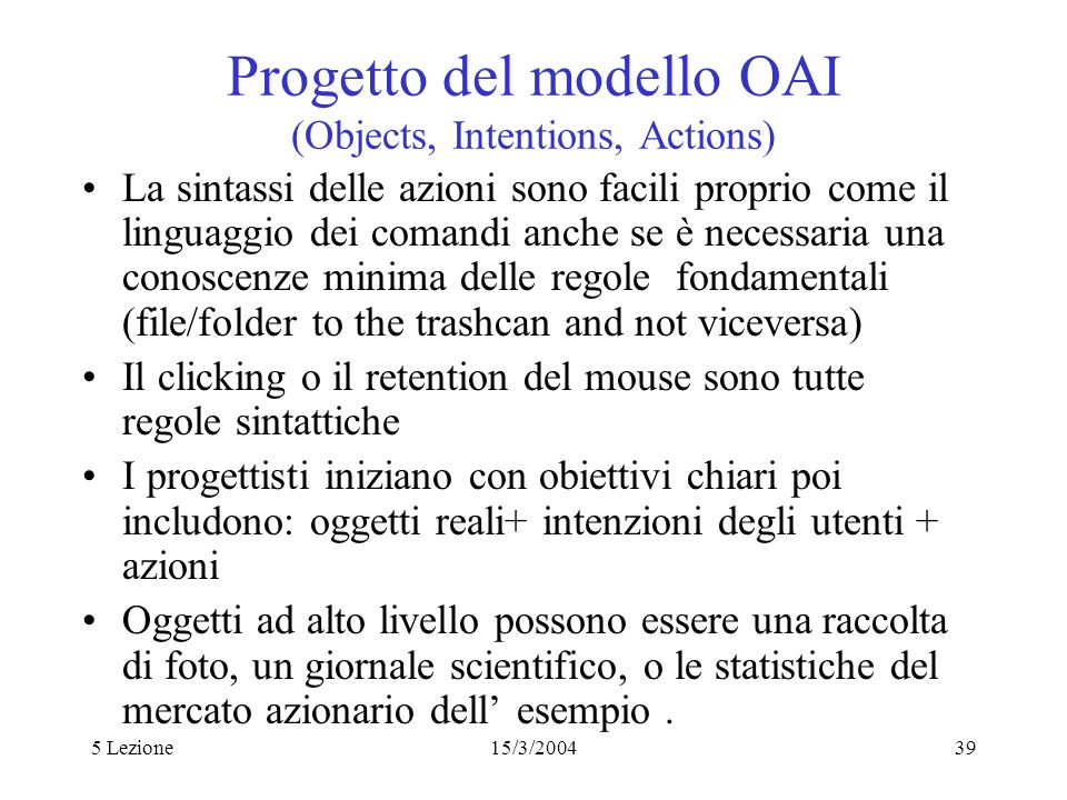 Progetto del modello OAI (Objects, Intentions, Actions)