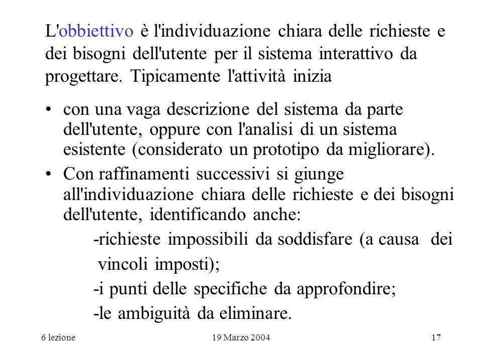-richieste impossibili da soddisfare (a causa dei vincoli imposti);