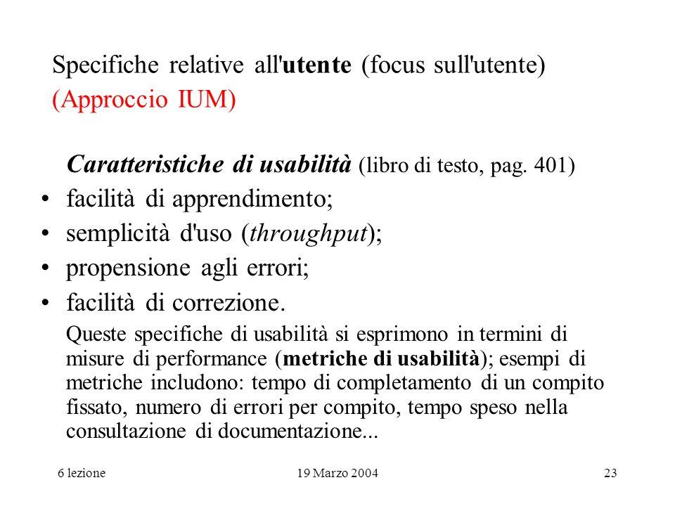 Specifiche relative all utente (focus sull utente) (Approccio IUM)