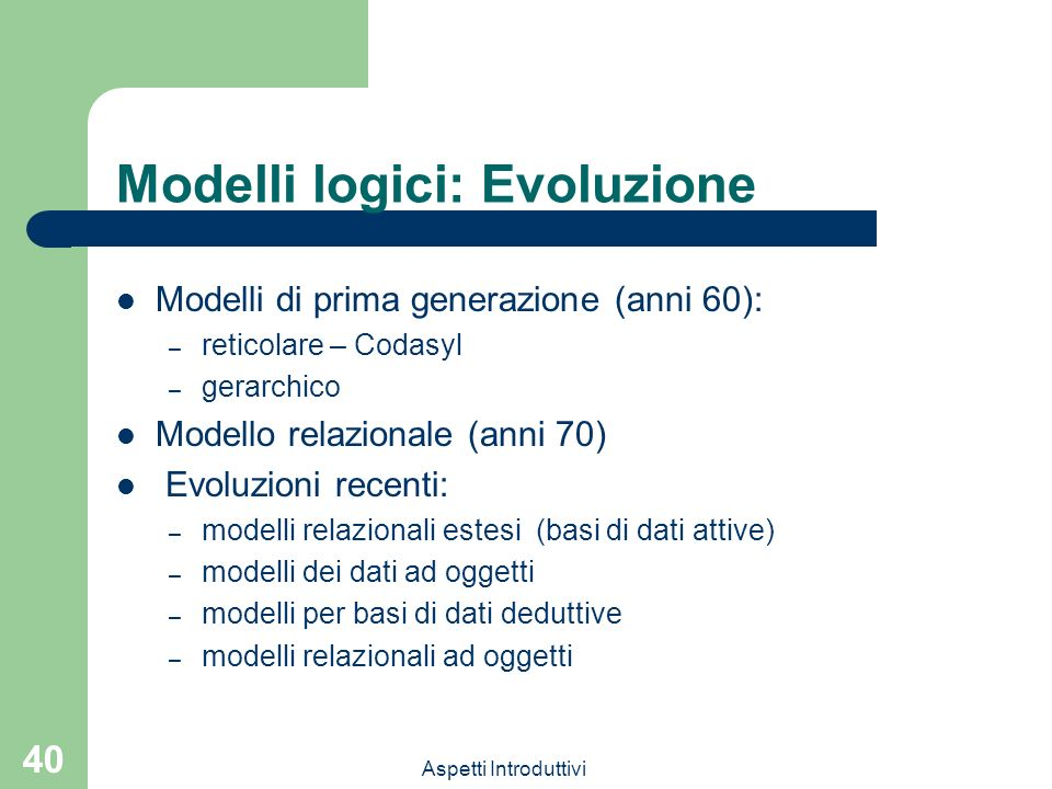 Modelli logici: Evoluzione