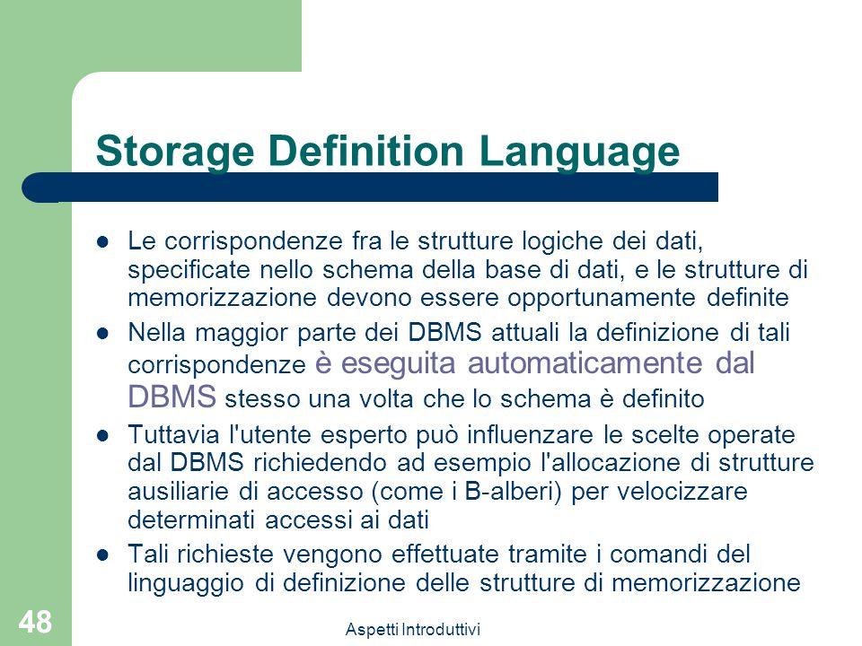 Storage Definition Language