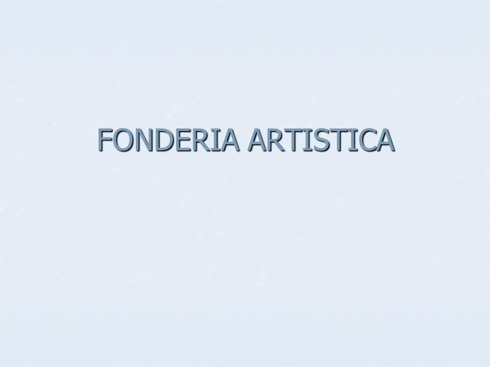 FONDERIA ARTISTICA