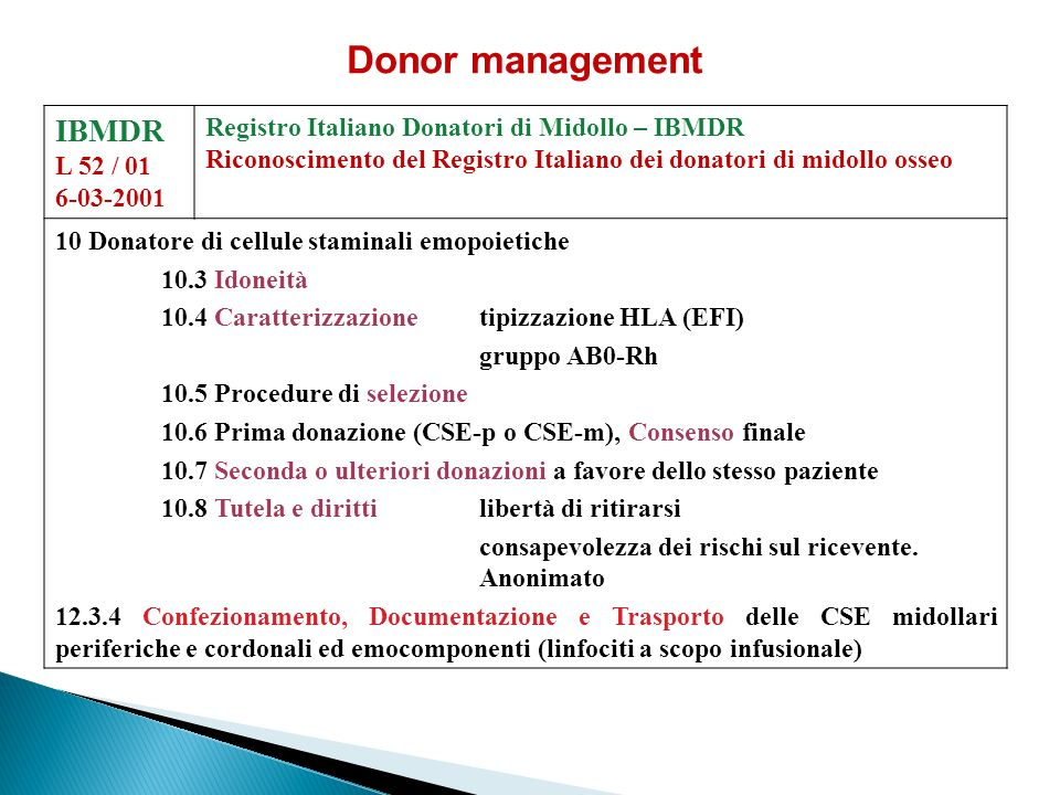 Donor management IBMDR Registro Italiano Donatori di Midollo – IBMDR