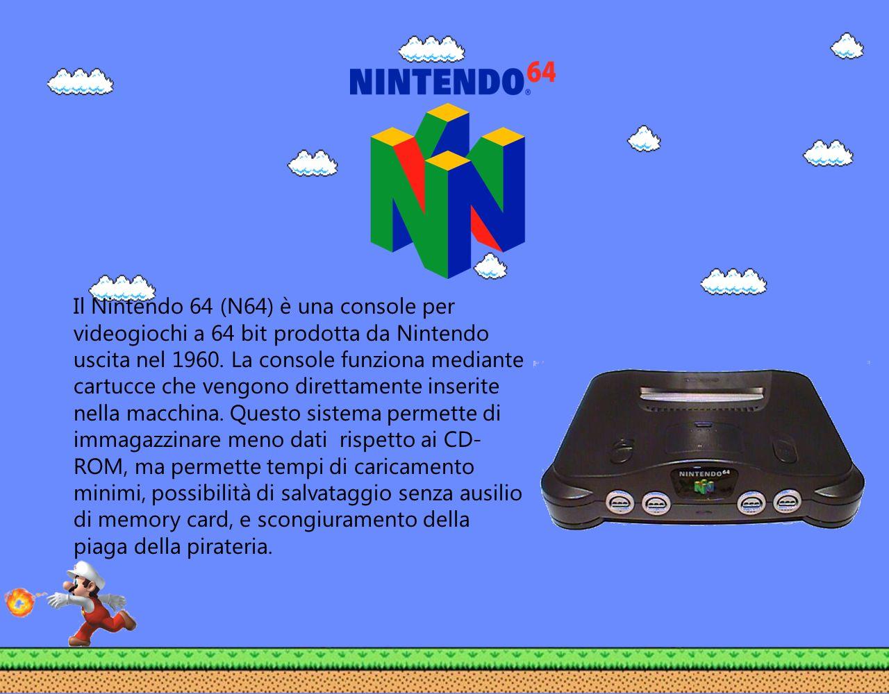 Il Nintendo 64 (N64) è una console per videogiochi a 64 bit prodotta da Nintendo uscita nel 1960.