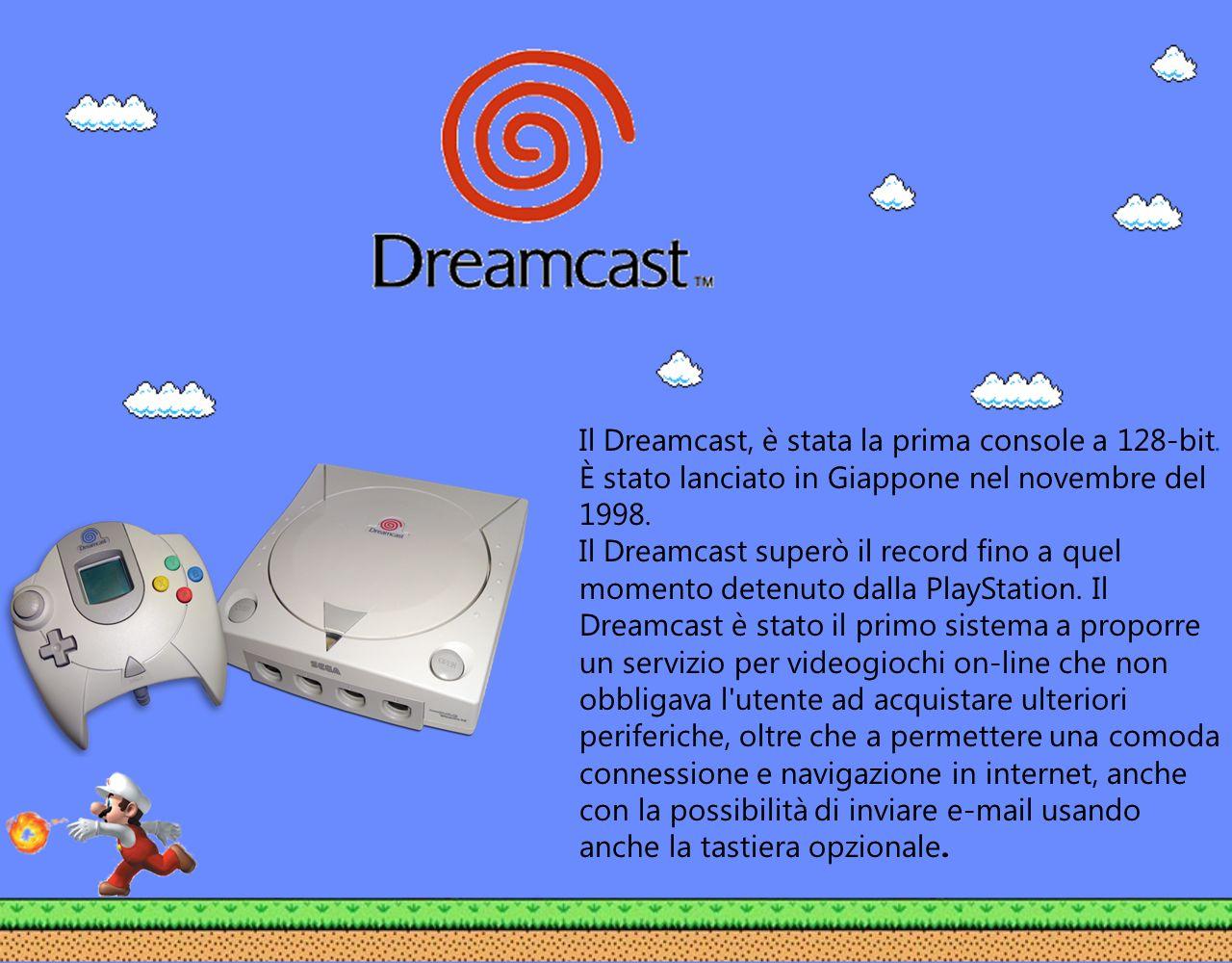 Il Dreamcast, è stata la prima console a 128-bit