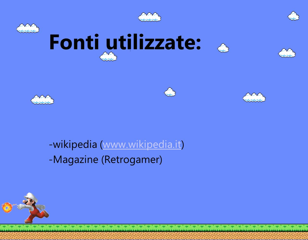 -wikipedia (www.wikipedia.it) -Magazine (Retrogamer)