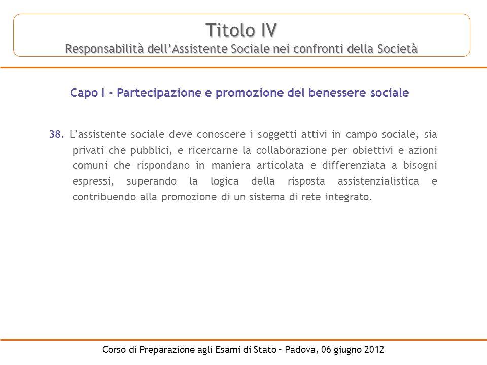 Capo I - Partecipazione e promozione del benessere sociale