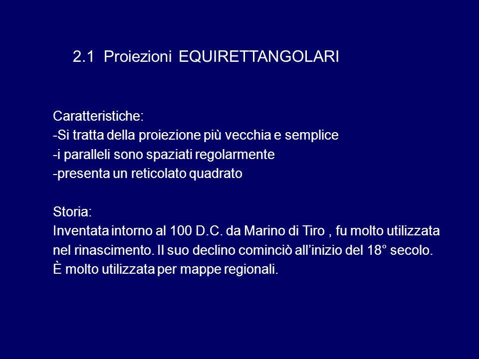 2.1 Proiezioni EQUIRETTANGOLARI