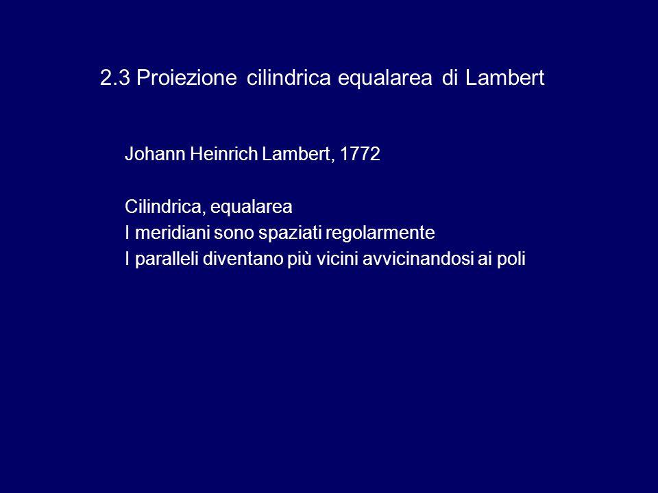 2.3 Proiezione cilindrica equalarea di Lambert