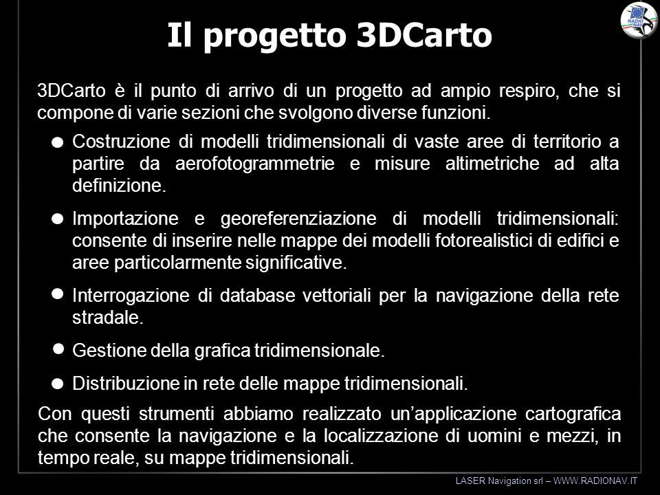 Il progetto 3DCarto 3DCarto è il punto di arrivo di un progetto ad ampio respiro, che si compone di varie sezioni che svolgono diverse funzioni.