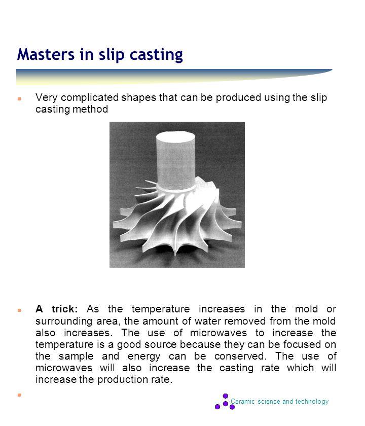 Masters in slip casting