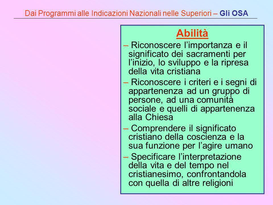 Dai Programmi alle Indicazioni Nazionali nelle Superiori – Gli OSA