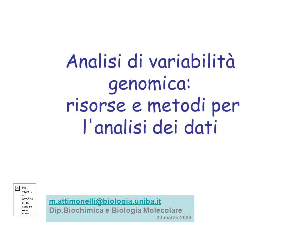 Analisi di variabilità genomica: risorse e metodi per l analisi dei dati
