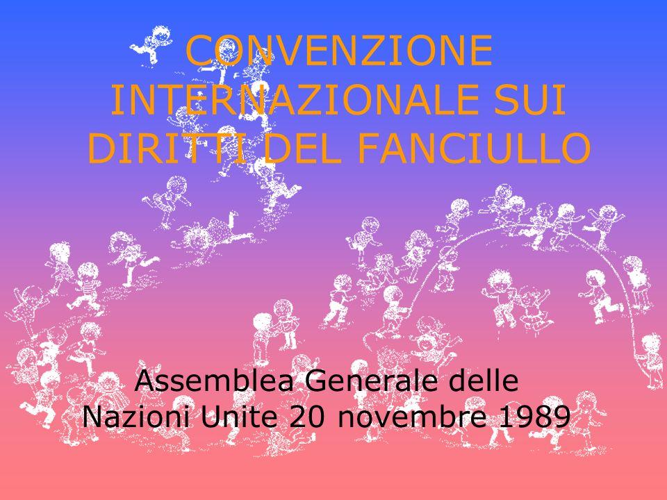 CONVENZIONE INTERNAZIONALE SUI DIRITTI DEL FANCIULLO