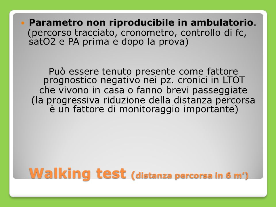 Walking test (distanza percorsa in 6 m')