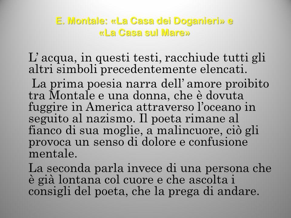 E. Montale: «La Casa dei Doganieri» e «La Casa sul Mare»