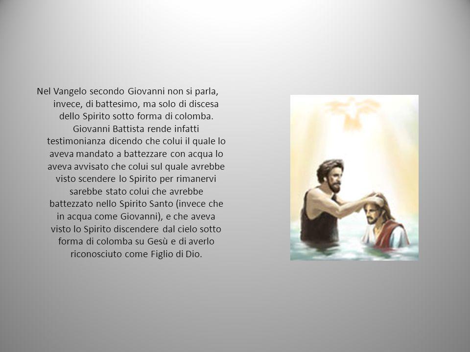 Nel Vangelo secondo Giovanni non si parla, invece, di battesimo, ma solo di discesa dello Spirito sotto forma di colomba.