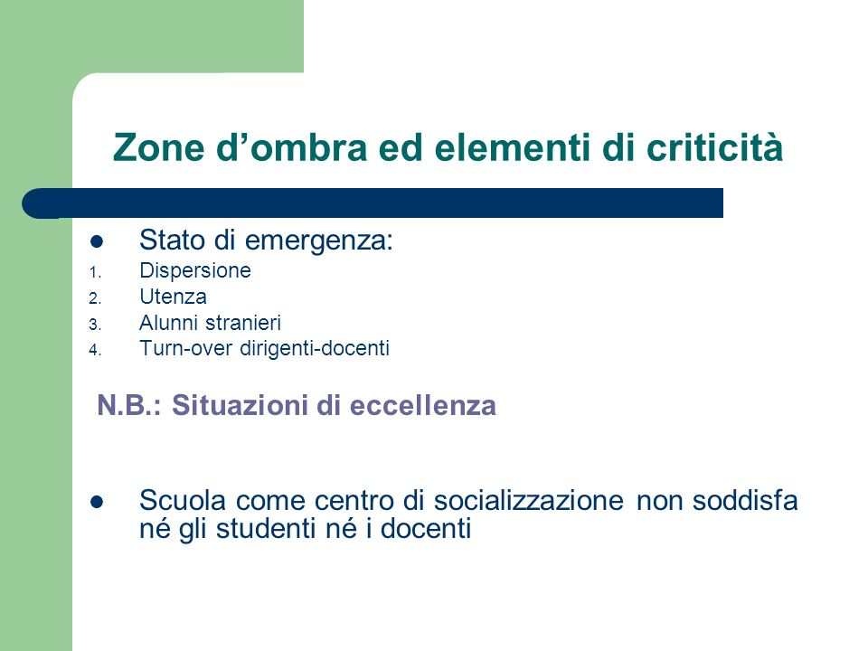 Zone d'ombra ed elementi di criticità