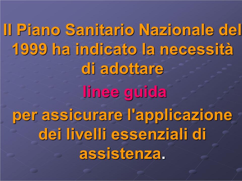 per assicurare l applicazione dei livelli essenziali di assistenza.