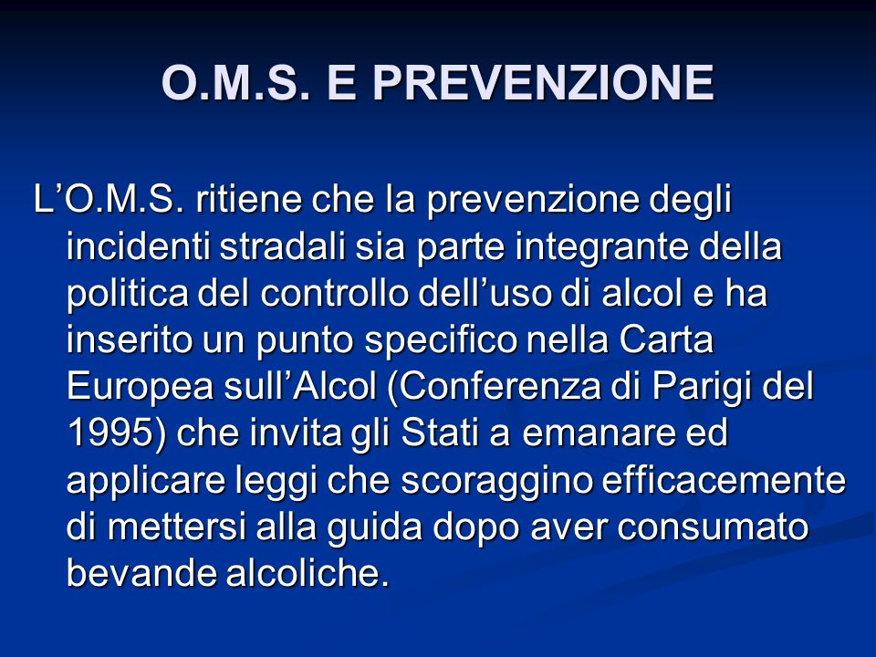 O.M.S. E PREVENZIONE