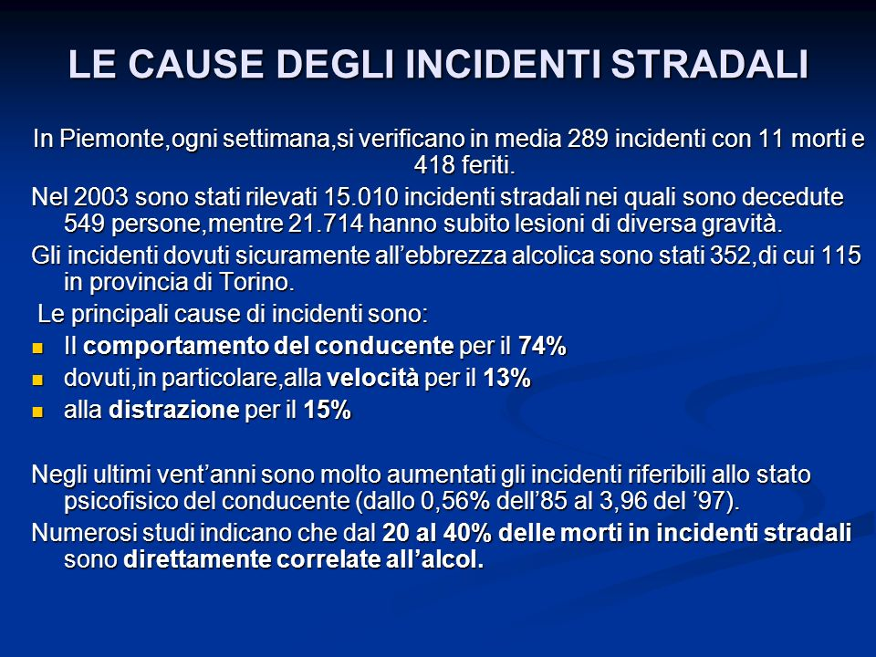 LE CAUSE DEGLI INCIDENTI STRADALI