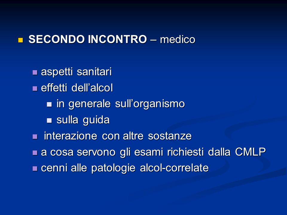 SECONDO INCONTRO – medico