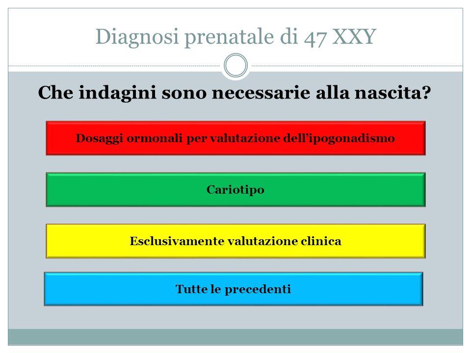 Diagnosi prenatale di 47 XXY