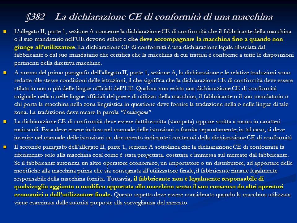§382 La dichiarazione CE di conformità di una macchina