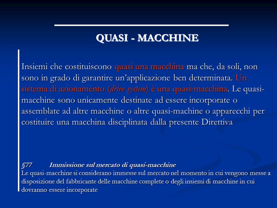QUASI - MACCHINE