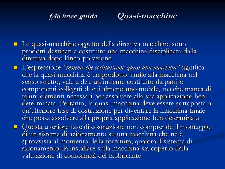 §46 linee guida Quasi-macchine