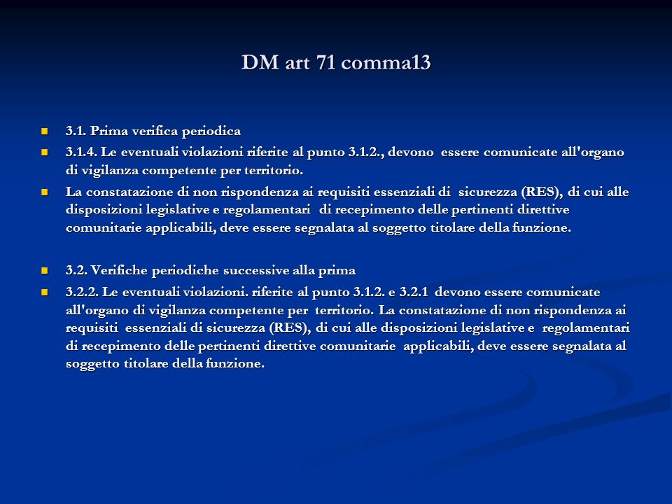 DM art 71 comma13 3.1. Prima verifica periodica