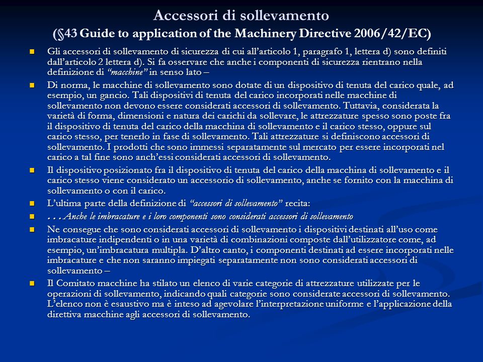 Accessori di sollevamento (§43 Guide to application of the Machinery Directive 2006/42/EC)