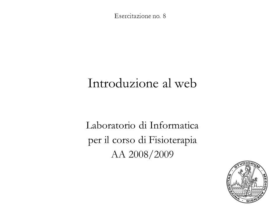 Laboratorio di Informatica per il corso di Fisioterapia AA 2008/2009